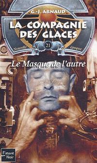 La Compagnie des Glaces : Nouvelle Epoque : Le Masque de l'Autre #21 [2005]