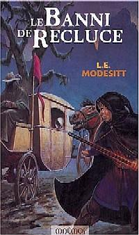 Le Monde de Recluce : Le Banni de Recluce #1 [2004]