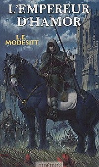 Le Monde de Recluce : L'Empereur d'Hamor #2 [2005]