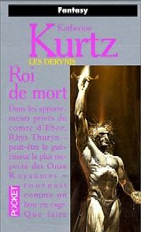 Les Derynis : La Trilogie des Rois : Roi de Mort [#3 - 1996]