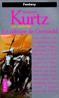 Les Derynis : La Trilogie des Héritiers : Le Calvaire de Gwynedd #1 [1998]