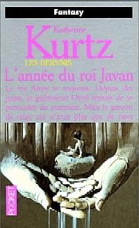 Les Derynis : La Trilogie des Héritiers : L'Année du Roi Javan #2 [1999]
