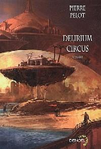 Delirium Circus [2005]