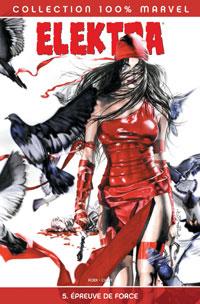 100% Marvel Elektra : Epreuve de force #5 [2005]