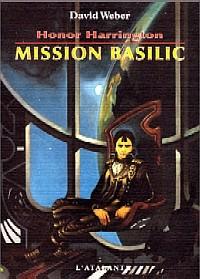 Honor Harrington : Mission Basilic #1 [1999]