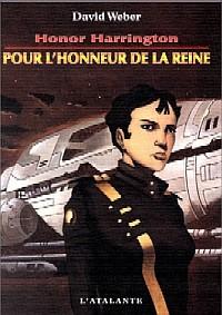 Honor Harrington : Pour l'honneur de la Reine [#2 - 2000]
