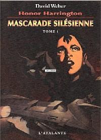 Honor Harrington : Mascarade Silésienne #6 [2003]