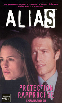 Alias : Protection rapprochée #6 [2004]