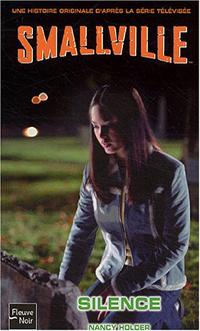 Superman : Collection Fleuve noir Smallville : Silence [#12 - 2004]