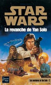 Star Wars : Les Aventures du jeune Han Solo : La revanche de Yan Solo #2 [2005]