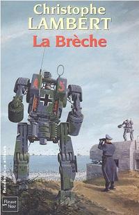 La brèche [2005]