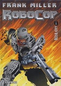 Robocop : Delta City #1 [2005]