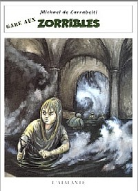 Les Zorribles : Gare aux Zorribles #2 [1995]