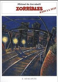 Les Zorribles : Zorribles dans la nuit #3 [1998]