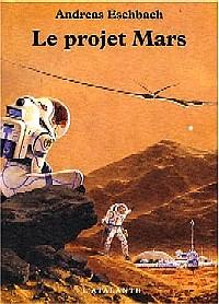 Le Projet Mars [#1 - 2004]