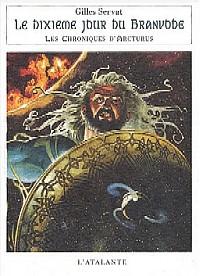 Les Chroniques d'Arcturus : Le dixième jour du Branvode #5 [2003]
