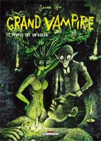 Grand Vampire : Le Peuple est un Golem #6 [2005]