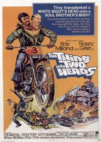 The Thing With Two Heads : La Chose a deux têtes [1972]