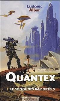 Quantex : Le Songe des immortels [#1 - 2002]