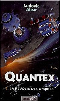 Quantex : La Révolte des ombres #2 [2003]