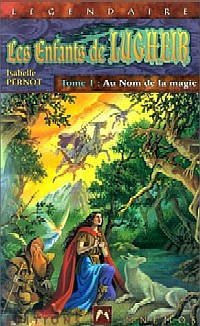 Les Enfants de Lugheir : Au Nom de la Magie #1 [2000]