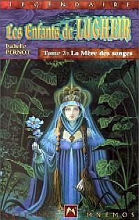 Les Enfants de Lugheir : La Mère des Songes #2 [2001]