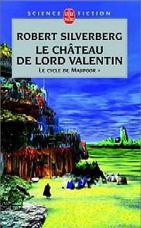 Majipoor : Le Chateau de Lord Valentin #1 [1981]