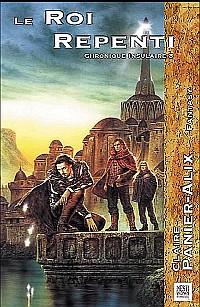 La Clef des Mondes : Le Roi Repenti #3 [2004]