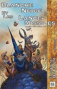 Quand les Dieux buvaient... : Blanche-Neige et les lance-missiles #1 [2001]