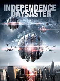 Independence Daysaster [2013]