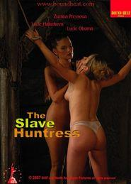 The Slave Huntress [2007]