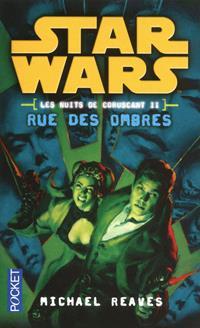 Star Wars : Les nuits de coruscant II : Rue des ombres [#2 - 2012]