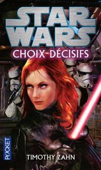 Star Wars : Choix Décisifs [2012]