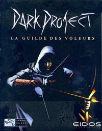 Thief : Dark Project : La Guilde des Voleurs [#1 - 1998]