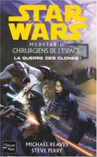 Star Wars : Medstar I : Chirurgiens de l'Espace #1 [2005]