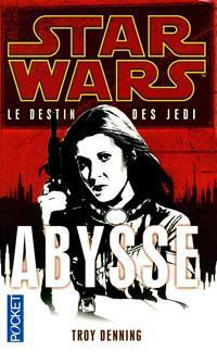 Star Wars : Le Destin des Jedi : Abysse - Poche
