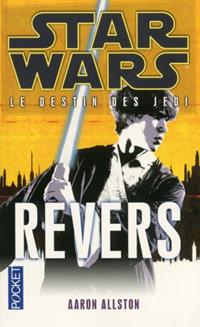 Star Wars : Le Destin des Jedi : Revers - Roman