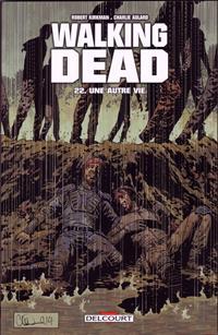 Walking Dead 22. Une autre vie