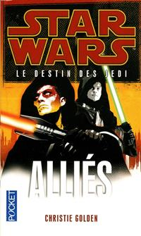 Star Wars : Le Destin des Jedi : Alliés - Roman