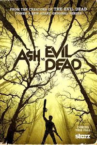 Ash vs Evil Dead [2015]