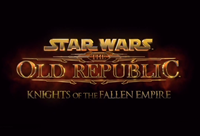 Star Wars : The Old Republic : Knights of the Fallen Empire [2015]