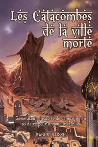 Les Catacombes de la Ville Morte [2015]