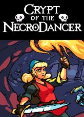 Crypt of the NecroDancer [2015]