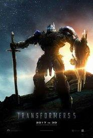 Transformers : The Last Knight [#5 - 2017]