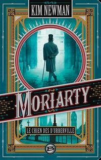 Moriarty : Le Chien des d'Urberville [2016]