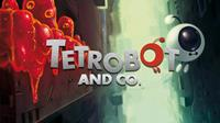Tetrobot and Co. [2013]