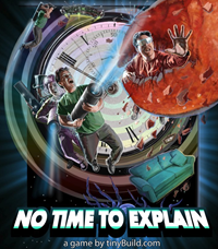 No Time To Explain - PSN