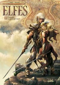 Elfes : Heureux le guerrier mort [#13 - 2016]