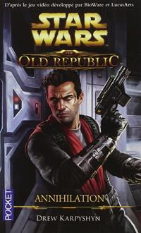 The Old Republic : Annihilation - Poche