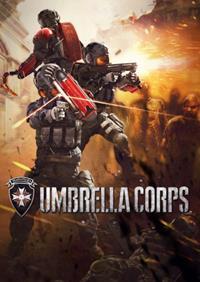 Resident Evil : Umbrella Corps [2016]